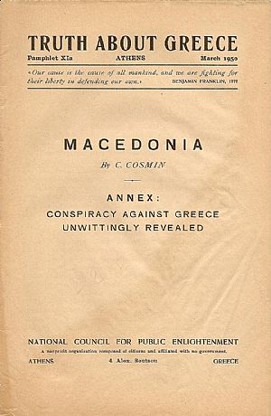 Macedonia. Annex: Conspiracy against Greece, unwittingly revealed
