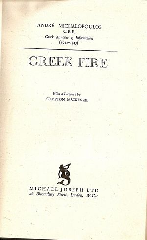 Greek Fire. With a Foreworde by COMPTON MACKENZIE