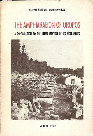 THE AMPHIARAEION OF OROPOS