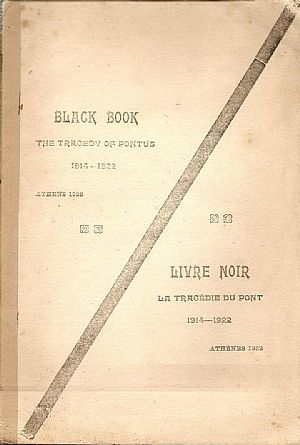 BLACK BOOK -  THE TRAGEDY OF PONTUS 1914-1922. -  LIVRE NOIR- LA TRAGEDIE DU PONT 1914-1922.