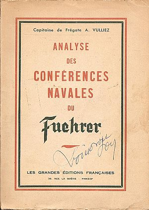 ANALYSE DES CONFERENCES NAVALES DU FUEHRER