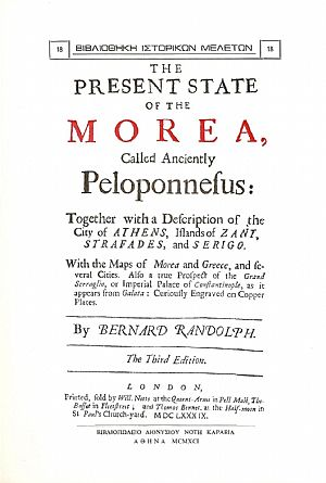 THE PRESENT STATE OF THE MOREA CALLED ANCIENTLY PELOPONNESUS